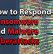 How to Respond to Ransomware and Malware Cyberattacks